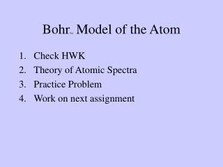 Bohr ing  Model of the Atom