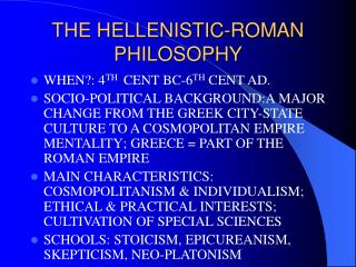 THE HELLENISTIC-ROMAN PHILOSOPHY