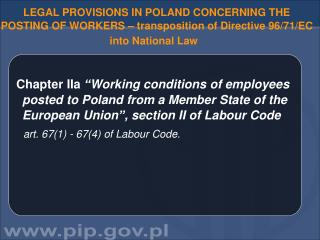 LEGAL PROVISIONS IN POLAND CONCERNING  THE POSTING OF WORKERS