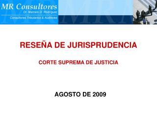 RESE�A DE JURISPRUDENCIA CORTE SUPREMA DE JUSTICIA