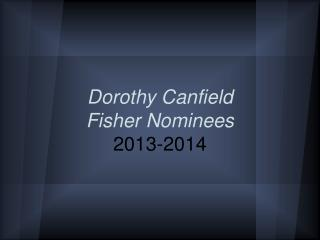 Dorothy Canfield  Fisher Nominees 2013-2014