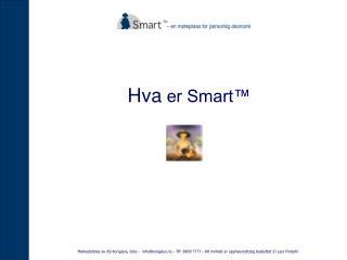Hva  er Smart™