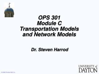 OPS 301 Module C Transportation Models and Network Models