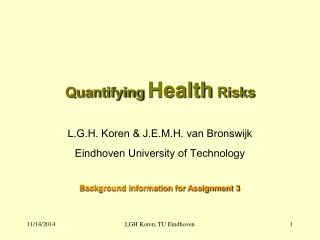Quantifying  Health  Risks