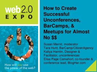 How to Create Successful Unconferences, BarCamps, & Meetups for Almost No $$