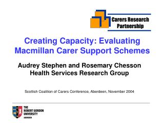 Creating Capacity: Evaluating Macmillan Carer Support Schemes
