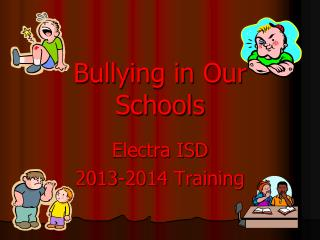 Bullying in Our Schools