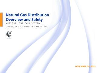 Natural Gas Distribution Overview and Safety