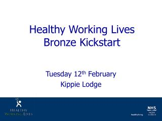 Healthy Working Lives Bronze Kickstart