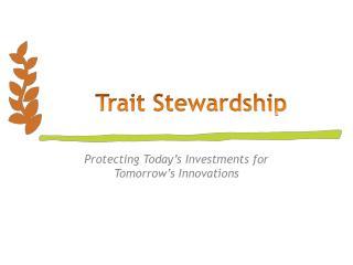 Trait Stewardship