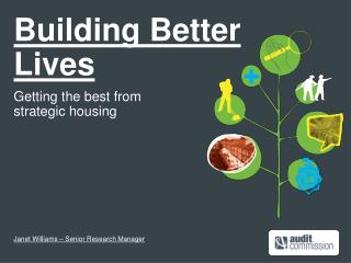 Building Better  Lives