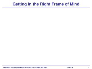 Getting in the Right Frame of Mind