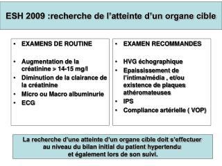 ESH  2009 : recherche  de l'atteinte d'un organe cible