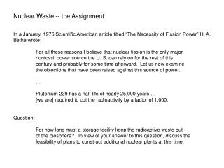 Nuclear Waste -- the Assignment