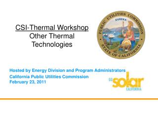 Hosted by Energy Division and Program Administrators