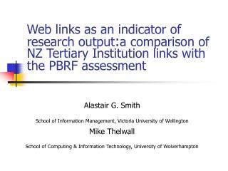 Alastair G. Smith School of Information Management, Victoria University of Wellington