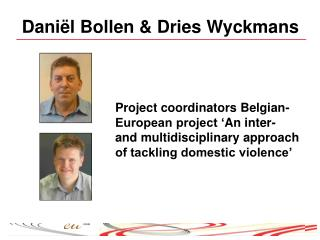 Daniël Bollen & Dries Wyckmans