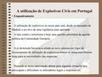 A utiliza  o de Explosivos Civis em Portugal