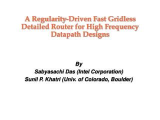 A Regularity-Driven Fast Gridless Detailed Router for High Frequency Datapath Designs