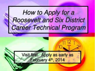 How to Apply for a  Roosevelt and Six District Career Technical Program