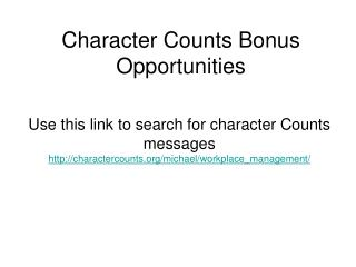 Character Counts Bonus Opportunities