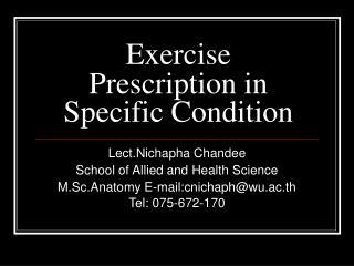 Exercise Prescription in Specific Condition