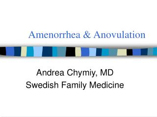 Amenorrhea & Anovulation