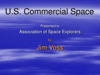 U.S. Commercial Space