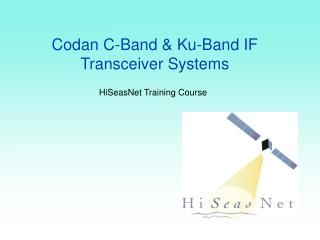 Codan C-Band & Ku-Band IF Transceiver Systems