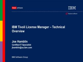 IBM Tivoli License Manager – Technical Overview