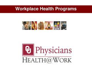 Workplace Health Programs