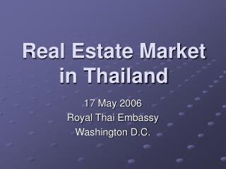 Real Estate Market  in Thailand