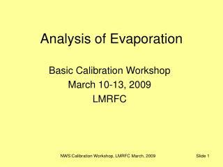 Analysis of Evaporation