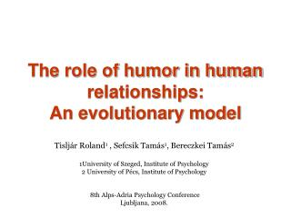 The role of humor in human relationships:  An evolutionary model