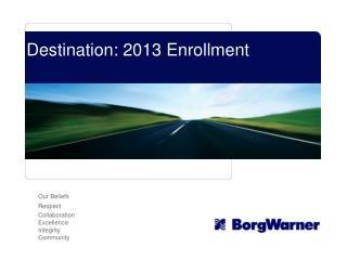 Destination: 2013 Enrollment