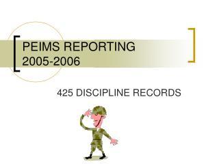 PEIMS REPORTING 2005-2006