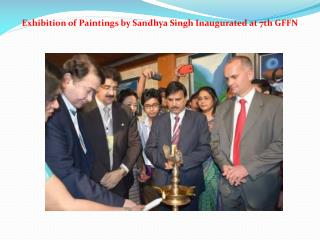 Exhibition of Paintings by Sandhya Singh Inaugurated at 7th