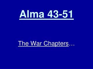 Alma 43-51