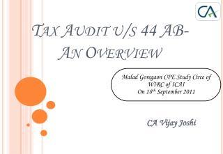 Tax Audit u/s 44 AB- An Overview