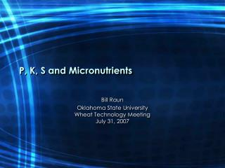 P, K, S and Micronutrients