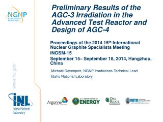 Preliminary Results of the AGC-3 Irradiation in the Advanced Test Reactor and Design of AGC-4
