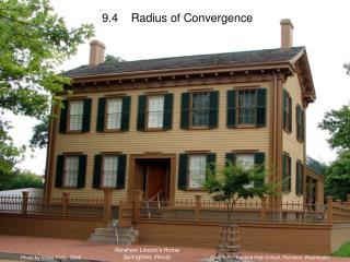 9.4    Radius of Convergence
