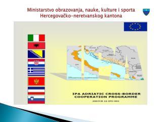 Ministarstvo obrazovanja, nauke, kulture i sporta  Hercegovačko-neretvanskog kantona