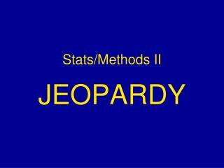 Stats/Methods II