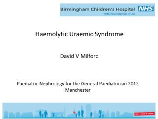 Haemolytic Uraemic Syndrome