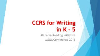 CCRS for Writing in K - 5