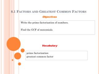 8.1 Factors and Greatest Common Factors