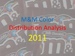 M&M Color  Distribution Analysis