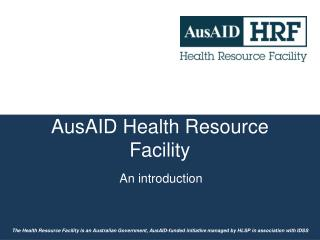 AusAID Health Resource Facility