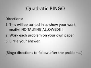 Quadratic BINGO